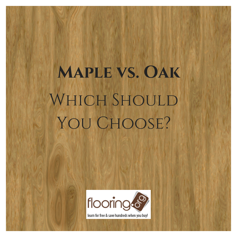 Maple vs. Oak Flooring